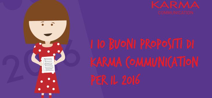 I 10 buoni propositi di Karma Communication per il 2016