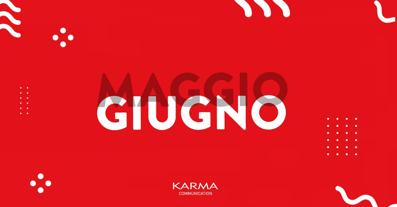 Karma Communication - Ciao Maggio e Benvenuto Giugno