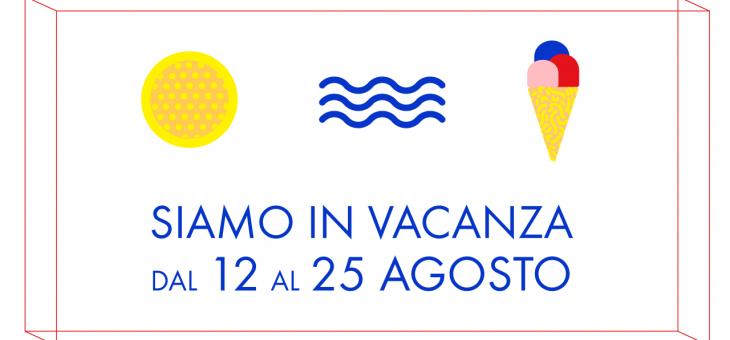 #vacanzekarmiche dal 12 al 25 agosto