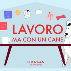 Karma Communication -#iorestoacasa ma con un cane