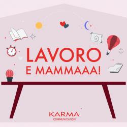 Karma Communication - #iorestoacasa...e faccio la mamma