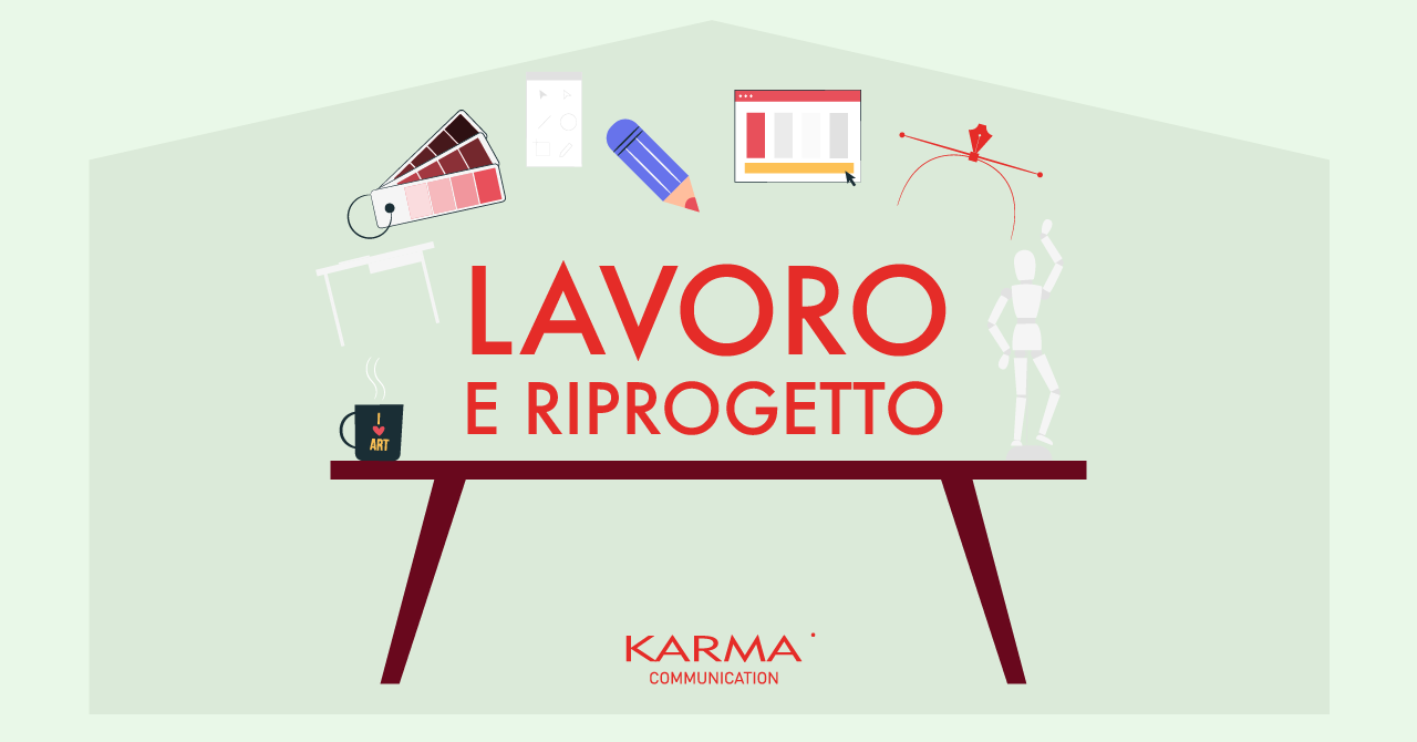 Karma Communication - #iorestoacasa...e riprogetto