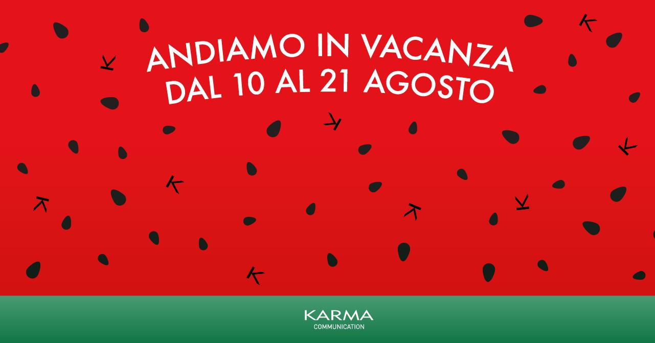 Karma Communication - L'ufficio karmico va in vacanza